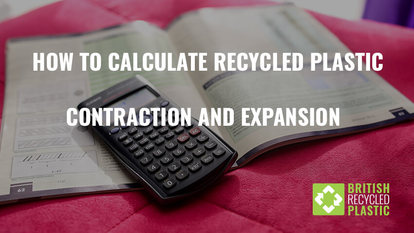 How to calculate recycled plastic contraction and expansion