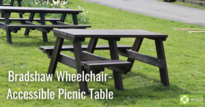 Bradshaw wheelchair-accessible Picnic Table engineered from British Recycled Plastic