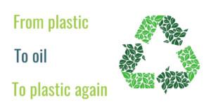 Plastic to oil to plastic again
